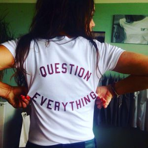 Question Everything…